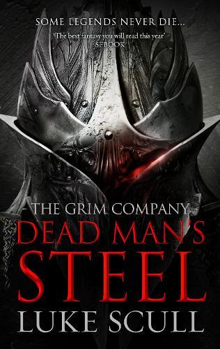 Dead Man's Steel - The Grim Company 3 (Paperback)