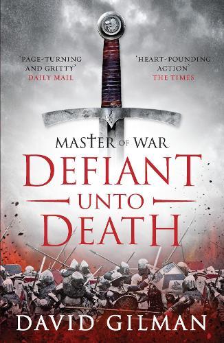 Defiant Unto Death - Master of War 2 (Paperback)