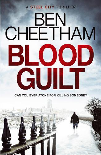 Blood Guilt: Can you ever atone for murder? An unforgettable thriller that will have you losing sleep (Paperback)