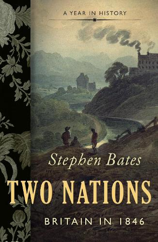 Two Nations: Britain in 1846 (Paperback)