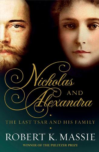 Nicholas and Alexandra: The tragic, compelling story of the last tsar and his family (Paperback)