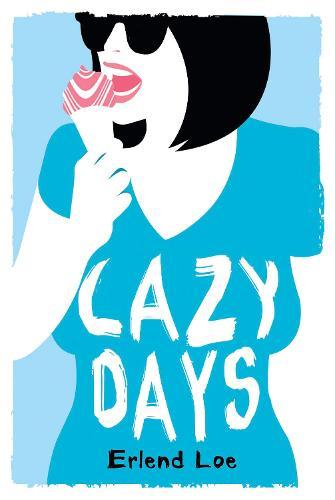 Lazy Days (Hardback)