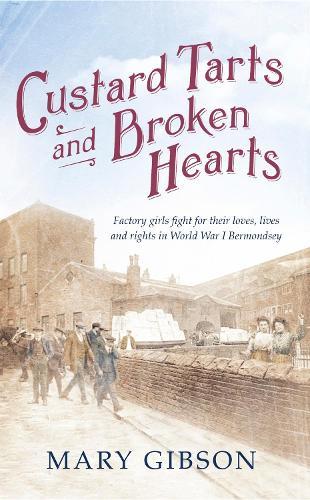 Custard Tarts and Broken Hearts (Hardback)
