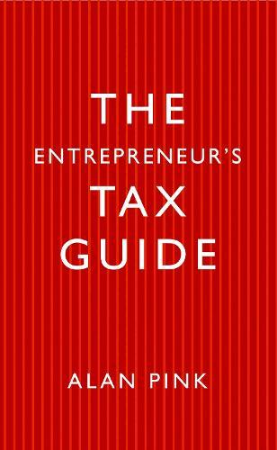 The Entrepreneur's Tax Guide (Hardback)