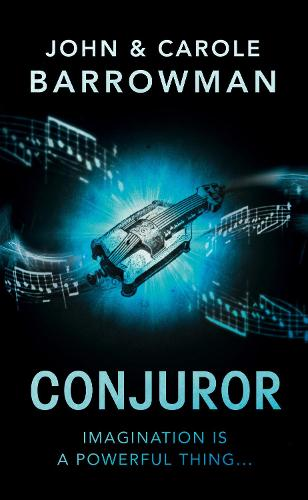 The Conjuror - Orion Chronicles 1 (Hardback)