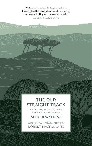The Old Straight Track (Paperback)