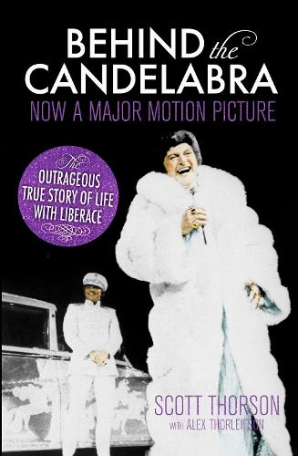 Behind the Candelabra: My Life With Liberace (Paperback)