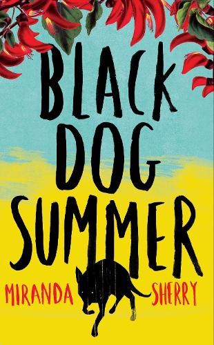 Black Dog Summer (Hardback)