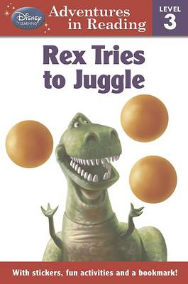 Disney Level 3 for Boys - Toy Story Rex Tries to Juggle (Paperback)
