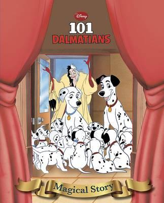 Disney 101 Dalmatians Magical Story (Hardback)