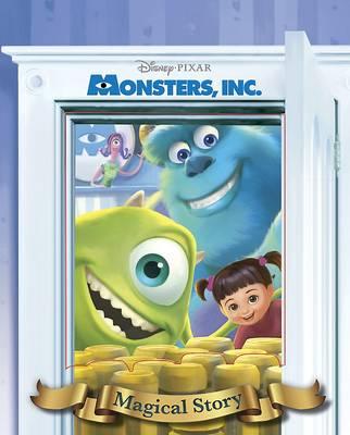 Disney Pixar Monsters, Inc. Magical Story (Hardback)