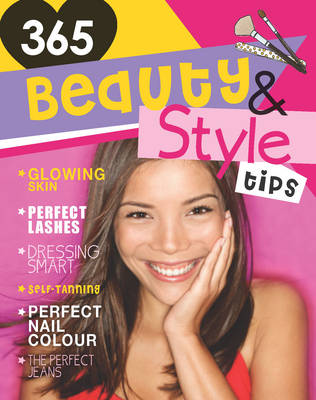 365 Beauty and Style Tips (Paperback)
