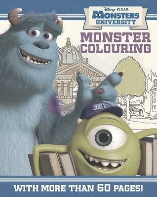 Disney Monsters University Colouring Book: With more than 60 pages! (Paperback)