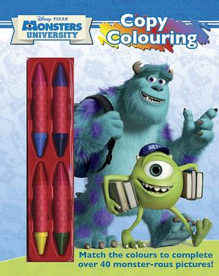 Disney Monsters University Copy Colouring: Match the colours to complete over 20 monstrous pictures!