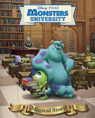 Disney Pixar Monsters University Magical Story: The story of the film (Hardback)