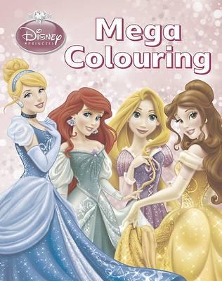 Disney Princess Mega Colouring Book (Paperback)