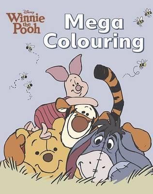 Disney Winnie the Pooh Mega Colouring Book (Paperback)