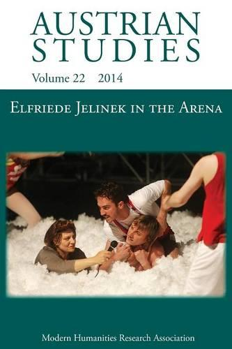 Elfriede Jelinek in the Arena: Sport, Cultural Understanding and Translation to Page and Stage (Austrian Studies 22) (Paperback)