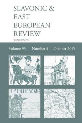 Slavonic & East European Review (93: 4) October 2015 (Paperback)