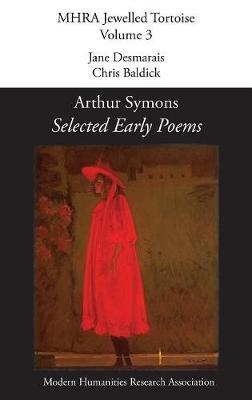 Selected Early Poems - Mhra Jewelled Tortoise 3 (Hardback)