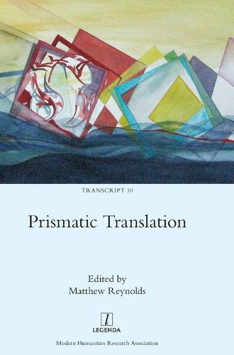 Prismatic Translation - Transcript 10 (Hardback)