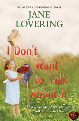 I Don't Want to Talk About it (Paperback)