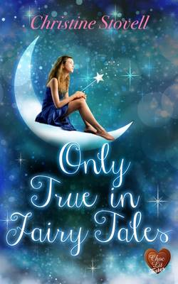 Only True in Fairy Tales (Paperback)