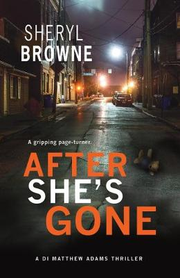 After She's Gone - Di Matthew Adams 1 (Paperback)