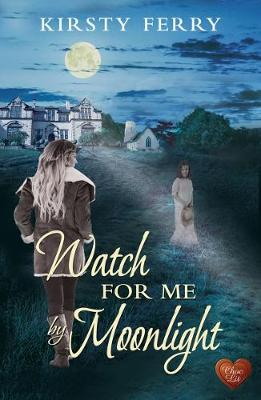 Watch for Me by Moonlight - Hartsford Mysteries (Paperback)