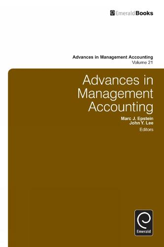 Advances in Management Accounting - Advances in Management Accounting 21 (Hardback)
