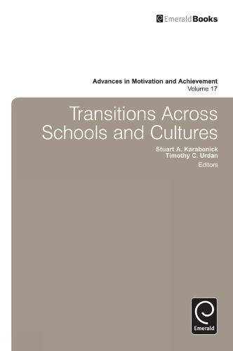 Transitions - Advances in Motivation and Achievement 17 (Hardback)