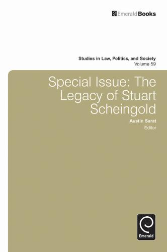 Special Issue: The Legacy of Stuart Scheingold - Studies in Law, Politics and Society 59 (Hardback)