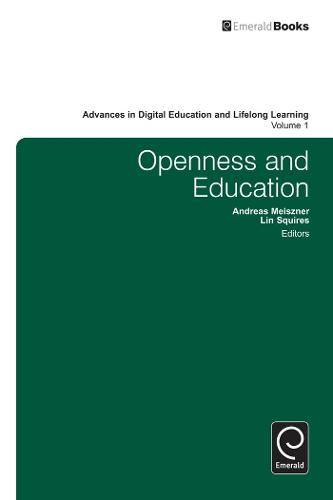 Openness and Education - Advances in Digital Education and Lifelong Learning 1 (Hardback)