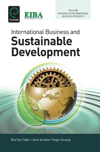 International Business and Sustainable Development - Progress in International Business Research 8 (Hardback)