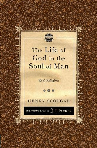 Life of God in the Soul of Man: Real Religion (Paperback)