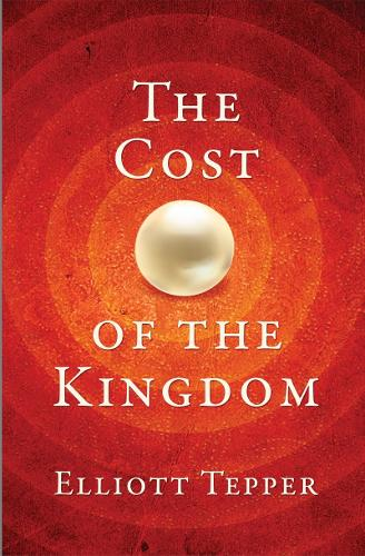 The Cost of the Kingdom (Paperback)