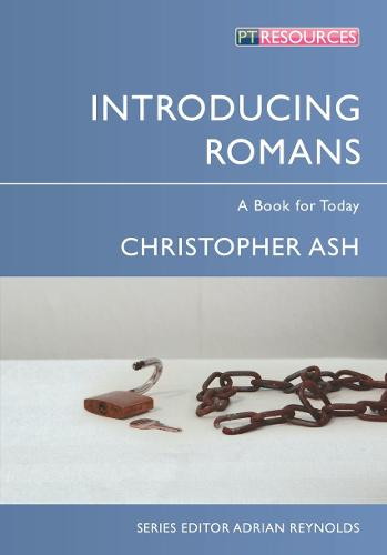 Introducing Romans: A Book for Today - Proclamation Trust (Paperback)