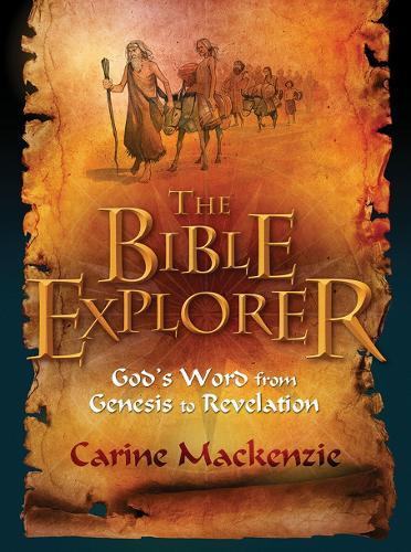 Bible Explorer: God's Word from Genesis to Revelation (Paperback)