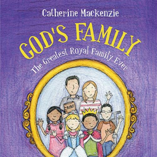 God's Family: The Greatest Royal Family Ever (Paperback)