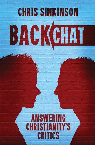 Backchat: Answering Christianity's Critics (Paperback)