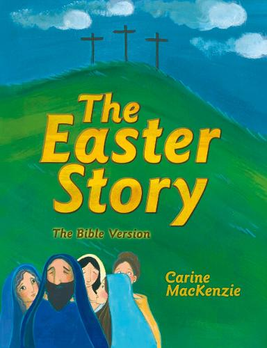 Easter Story: The Bible Version (Hardback)