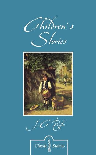Children's Stories By J.C. Ryle (Paperback)