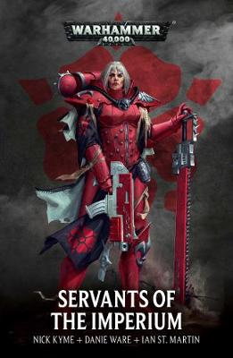 Servants of the Imperium - Warhammer 40,000 (Paperback)