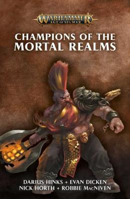 Champions of the Mortal Realms - Warhammer: Age of Sigmar (Paperback)