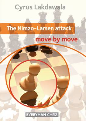 The Nimzo-Larsen Attack: Move by Move (Paperback)