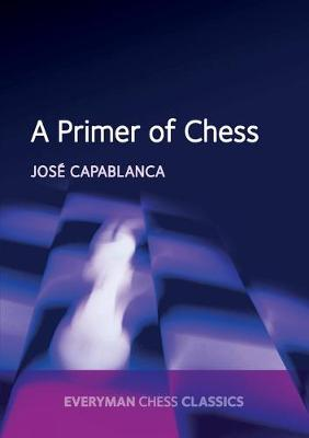 A Primer of Chess (Paperback)
