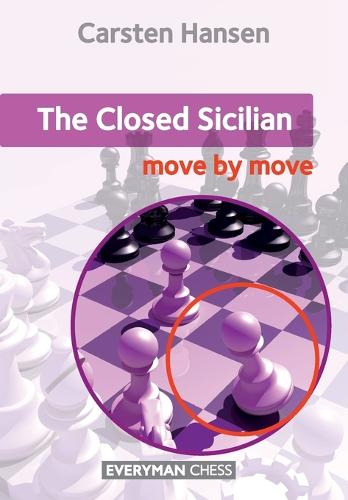 Closed Sicilian: Move by Move (Paperback)