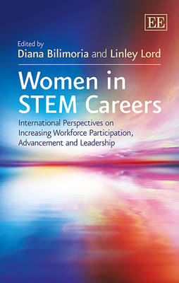 Women in Stem Careers: International Perspectives on Increasing Workforce Participation, Advancement and Leadership (Hardback)