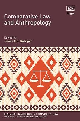 Comparative Law and Anthropology - Research Handbooks in Comparative Law Series (Hardback)