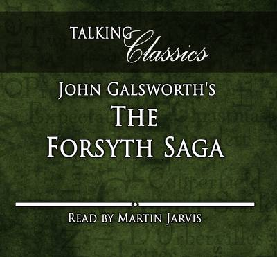 The Forsyth Saga - Talking Classics (CD-Audio)